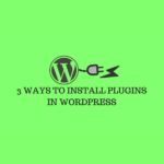 INSTALL PLUGINS IN WORDPRESS